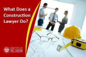 Construction Lawyer in Dubai